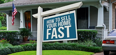 What You Need To Know To Sell Your Home Fast